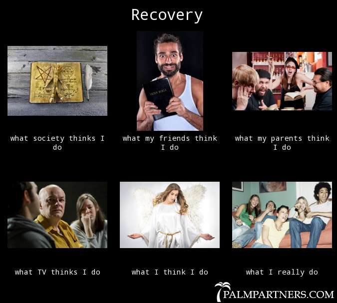 What People Think Recovery is vs. What it Really is